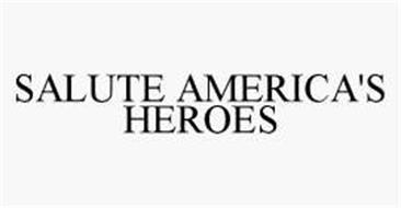 SALUTE AMERICA'S HEROES