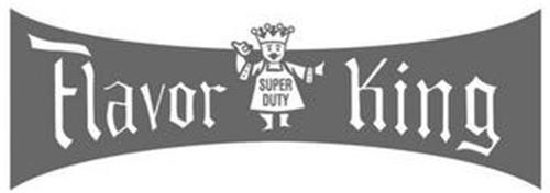FLAVOR KING SUPER DUTY