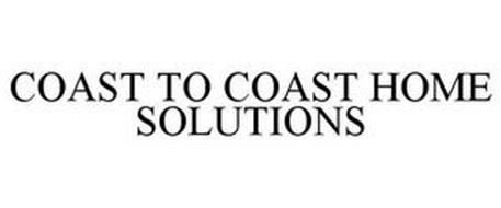 COAST TO COAST HOME SOLUTIONS