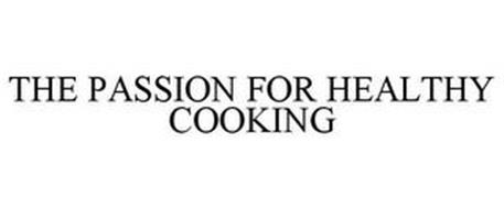 THE PASSION FOR HEALTHY COOKING