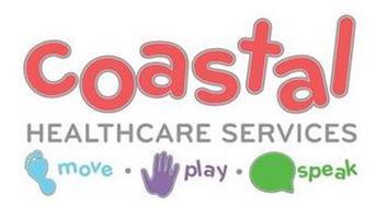 COASTAL HEALTHCARE SERVICES MOVE · PLAY · SPEAK