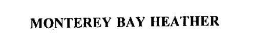 MONTEREY BAY HEATHER