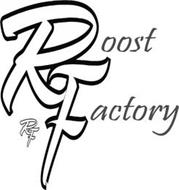 RF ROOST FACTORY