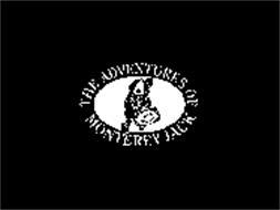 THE ADVENTURES OF MONTEREY JACK