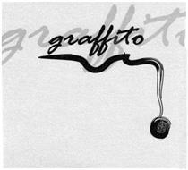 GRAFFITO GRAFFITO