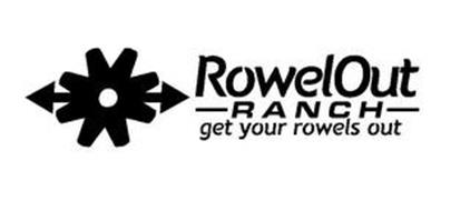 ROWELOUT RANCH GET YOUR ROWELS OUT