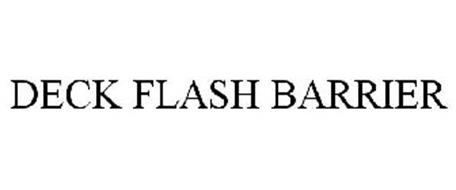 DECK FLASH BARRIER