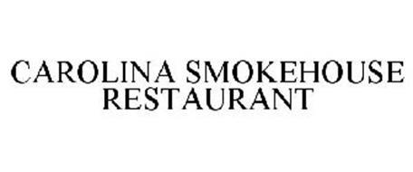 CAROLINA SMOKEHOUSE RESTAURANT