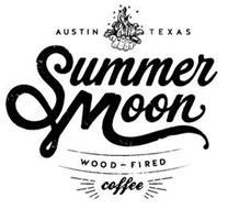 AUSTIN TEXAS SUMMERMOON WOOD - FIRED COFFEE