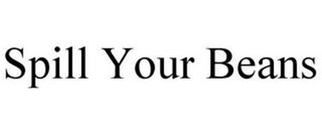 SPILL YOUR BEANS