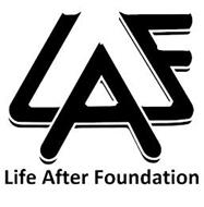 LAF LIFE AFTER FOUNDATION