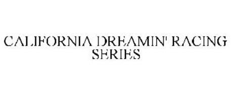CALIFORNIA DREAMIN' RACING SERIES