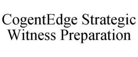 COGENTEDGE STRATEGIC WITNESS PREPARATION