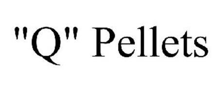 """""""Q"""" PELLETS"""