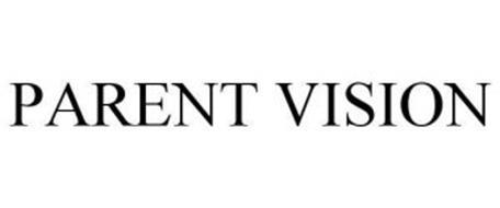 PARENT VISION