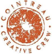 COINTREAU CREATIVE CREW