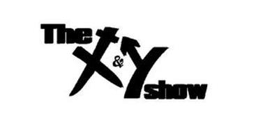 THE X&Y SHOW