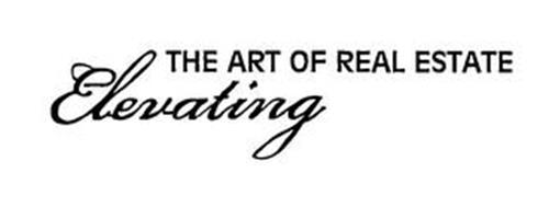 ELEVATING THE ART OF REAL ESTATE