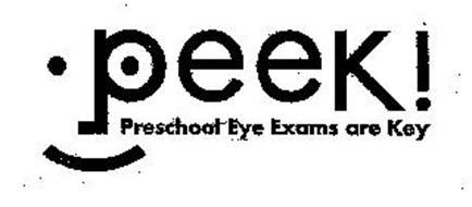 PEEK! PRESCHOOL EYE EXAMS ARE KEY