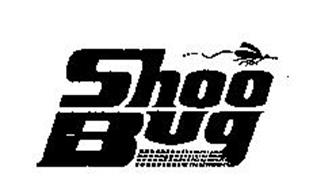 SHOO BUG