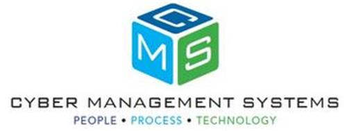 CMS CYBER MANAGEMENT SYSTEMS PEOPLE PROCESSES TECHNOLOGY