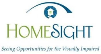HOMESIGHT SEEING OPPORTUNITIES FOR THE VISUALLY IMPAIRED