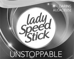 DARING AUDACIEUSE LADY SPEED STICK UNSTOPPABLE