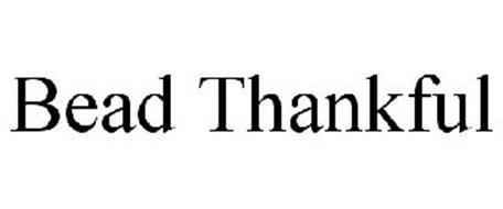 BEAD THANKFUL
