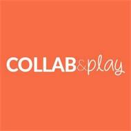COLLAB&PLAY