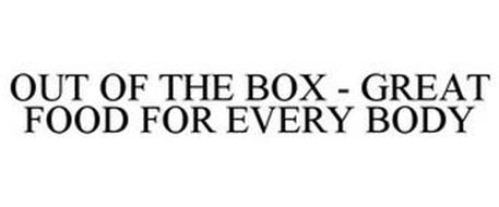 OUT OF THE BOX - GREAT FOOD FOR EVERY BODY
