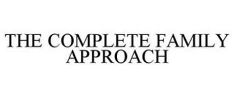 THE COMPLETE FAMILY APPROACH