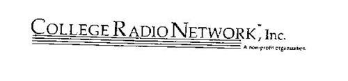 COLLEGE RADIO NETWORK, INC. A NON-PROFIT ORGANIZATION