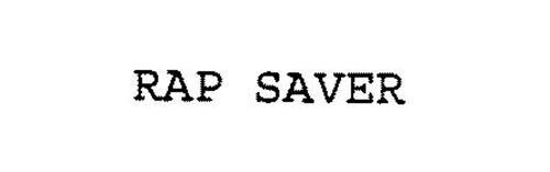 RAP SAVER