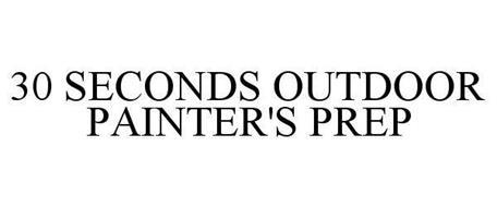 30 SECONDS OUTDOOR PAINTER'S PREP