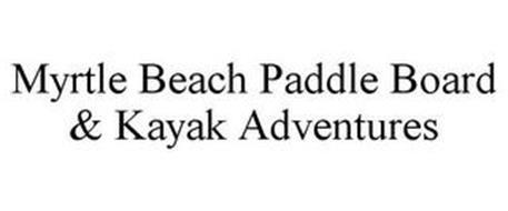 MYRTLE BEACH PADDLE BOARD & KAYAK ADVENTURES