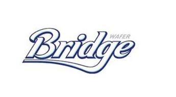 BRIDGE WAFER