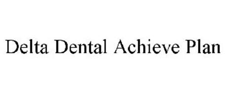 DELTA DENTAL ACHIEVE PLAN