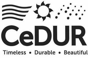 CEDUR TIMELESS DURABLE BEAUTIFUL