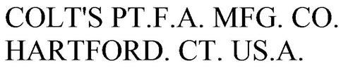 COLT'S PT.F.A. MFG. CO. HARTFORD. CT. US.A.