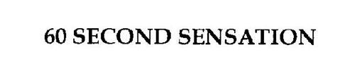60 SECOND SENSATION