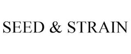 SEED & STRAIN