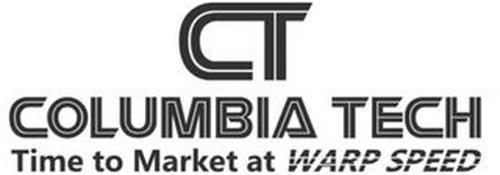 CT COLUMBIA TECH TIME TO MARKET AT WARPSPEED