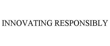 INNOVATING RESPONSIBLY