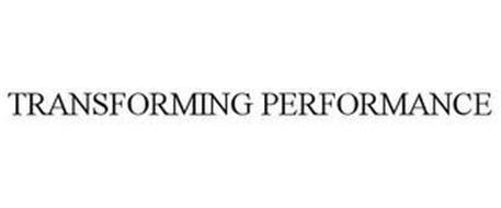 TRANSFORMING PERFORMANCE