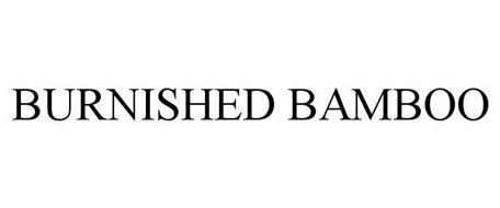 BURNISHED BAMBOO