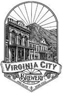 VIRGINIA CITY BREWERY EST. 2015 MINE SILVER DRINK GOLD V