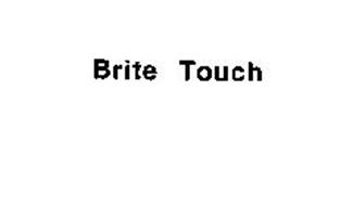 BRITE TOUCH