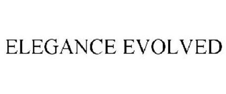 ELEGANCE EVOLVED