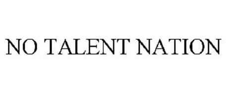 NO TALENT NATION