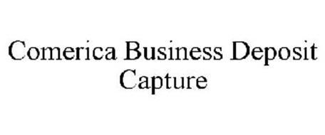 COMERICA BUSINESS DEPOSIT CAPTURE